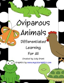 Oviparous Animals:  For Differentiated Learners
