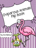 Oviparous Animals Flip Book
