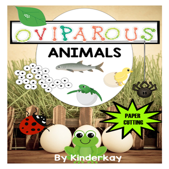 Oviparous Animals - Let's Make a Book using Paper Cutting Skills