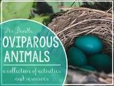 Oviparous Animals Activities Bundle