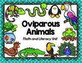 Oviparous Animals Math & Literacy Unit
