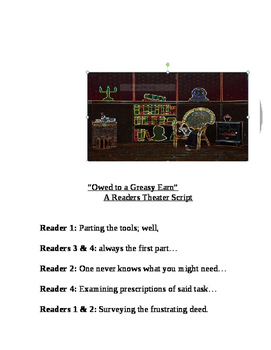 """""""Owed to a Greasy Earn"""" A Readers Theater Script [Theatre"""