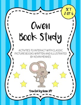 Owen Book Study (Center Game, Activities, Writing Prompts, and Math)