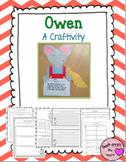 Owen Craftivity & Printables (Kevin Henkes)