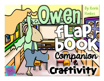 Owen - Kevin Henkes Flap Book Companion and Craftivity