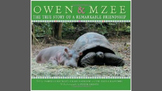 Owen and Mzee - ELA CCSS Aligned Mentor Text Study