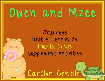 Owen and Mzee Journeys Unit 5 Lesson 24 Fourth Grade Supplement Activities