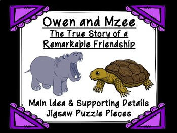 Owen and Mzee Main Idea and Supporting Details Jigsaw Puzzle Pieces