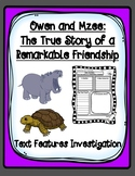 Owen and Mzee Text Features Investigation Graphic Organizer