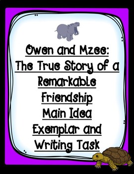 Owen and Mzee Writing Exemplar with Accompanying Task