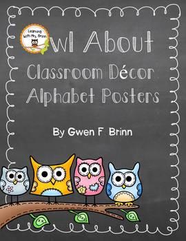 Owl About Classroom Decor: Alphabet Posters Manuscript