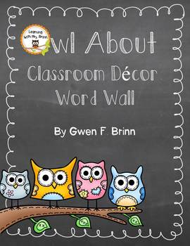 Owl About Classroom Decor: Word Wall Manuscript