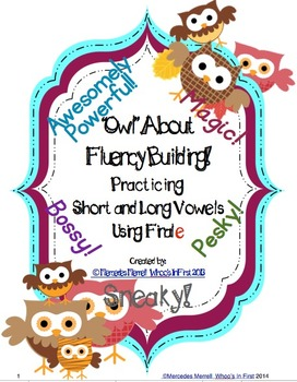 Owl About Fluency Building! Practicing Short and Long Vowels Using Final e
