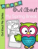 Owl About My Spring Break Posters