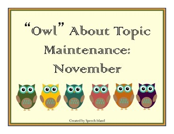 Owl About Topic Maintenance: November