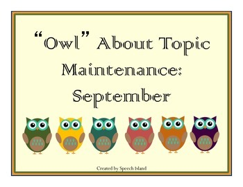 Owl About Topic Maintenance: September