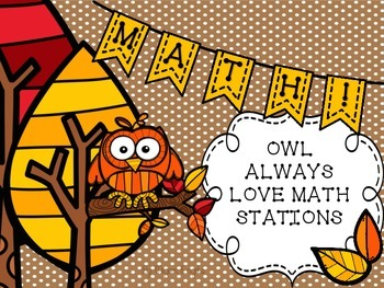 Owl Always Love Math Stations