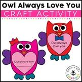 Valentines Day Craft {Owl Always Love You}