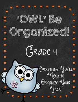 'Owl' Be Organized-FOURTH GRADE Ultimate Teacher Organizer