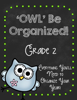 'Owl' Be Organized-SECOND GRADE Ultimate Teacher Organizer
