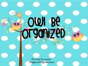 Owl Be Organized Today  NOW EDITABLE!!!