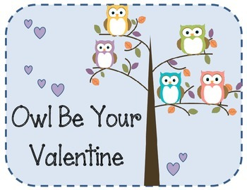 Owl Be Your Valentine Bulletin Board Set Idea.  Valentine's Day Owls Hearts
