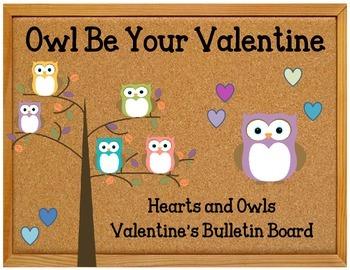 Owl Be Your Valentine Bulletin Board Set Idea.  Valentine'