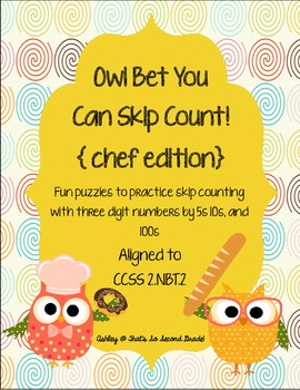 Owl Bet You Can Skip Count! {chef edition} CCSS 2.NBT.2