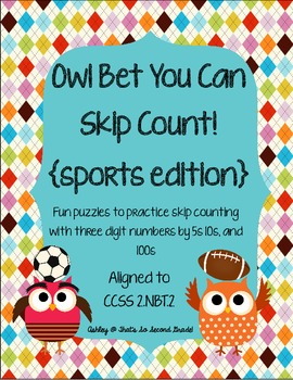 Owl Bet You Can Skip Count! {sports edition} CCSS 2.NBT.2