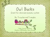 Owl Bucks- cute money for your classroom economy system