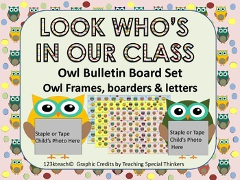 Owl Bulletin Board Set~Look Who's In Our Class