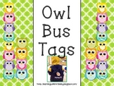 Owl Bus Tags