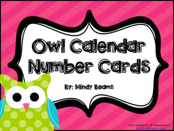 Owl Calendar Number Cards - Two Options