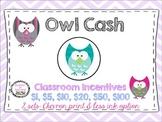 Owl Cash: Classroom Money Incentives