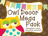 Classroom Decor- Owl Themed Mega Pack