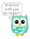 Owl Classroom Poster - Who will you be today?