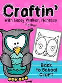 Owl Craft - Lacey Walker, Nonstop Talker