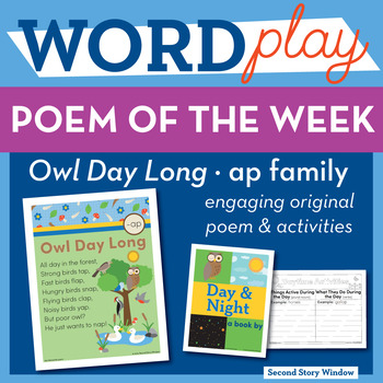 Owl Day Long - ap Word Family Poem of the Week