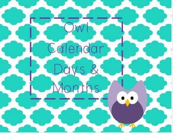 Owl  Days and Months