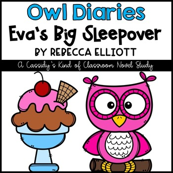 Owl Diaries Eva's Big Secret Novel Study