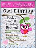 Owl Diaries: Eva's Treetop Festival -- Book Study Guide