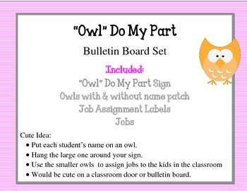 """Owl"" Do My Part Bulletin Board Set. Owl Job Board Name Labels"