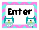 Owl Enter and Exit Signs