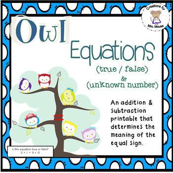 Math- Addition/Subtraction & True/False Equations - Owl Equations