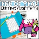 Owl Foldable End of the Year Craftivity & Writing Project