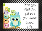 Owl Get what you get posters