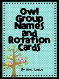 Owl Group Names and Rotation Cards