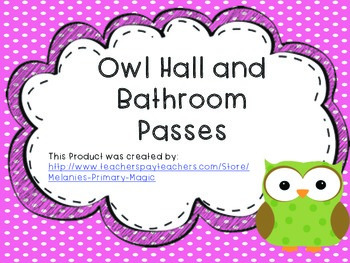 Owl Hall and Bathroom Passes