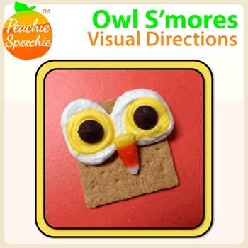 Owl Have S'more!: Following Directions Snack Activity