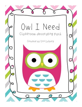 Owl I Need-Owl Themed Classroom Decorating Pack